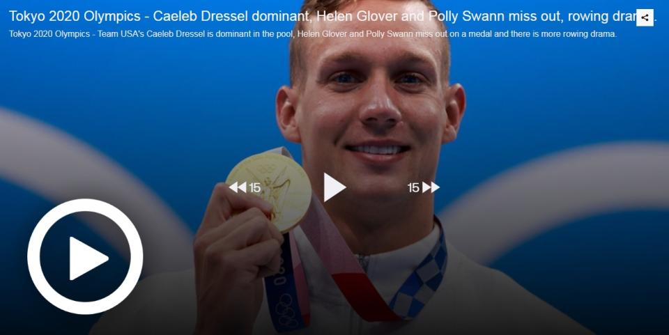 TOKYO 2020 OLYMPICS - CAELEB DRESSEL DOMINANT, HELEN GLOVER AND POLLY SWANN MISS OUT, ROWING DRAMA - MORNING UPDATE