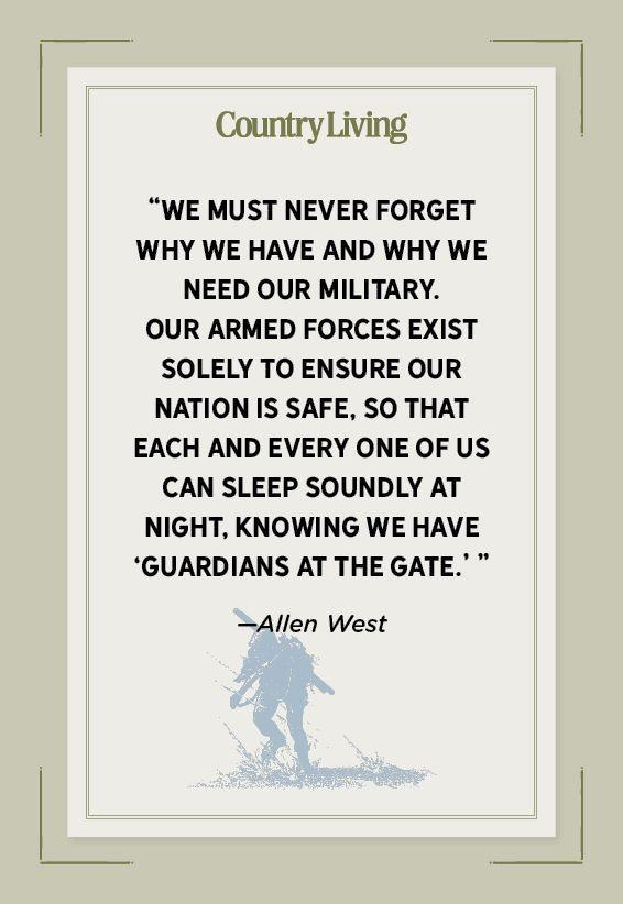"""<p>""""We must never forget why we have and why we need our military. Our armed forces exist solely to ensure our nation is safe, so that each and every one of us can sleep soundly at night, knowing we have 'guardians at the gate.' """"</p>"""