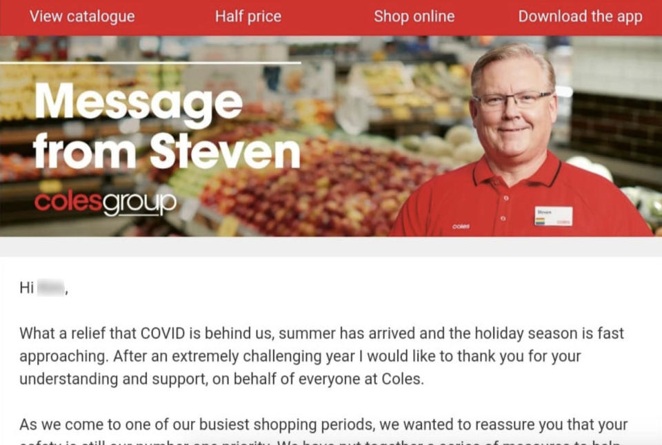 """The first line of Steven Cain's email confused Coles customers, as it said Covid was """"behind us"""". Source: Facebook"""