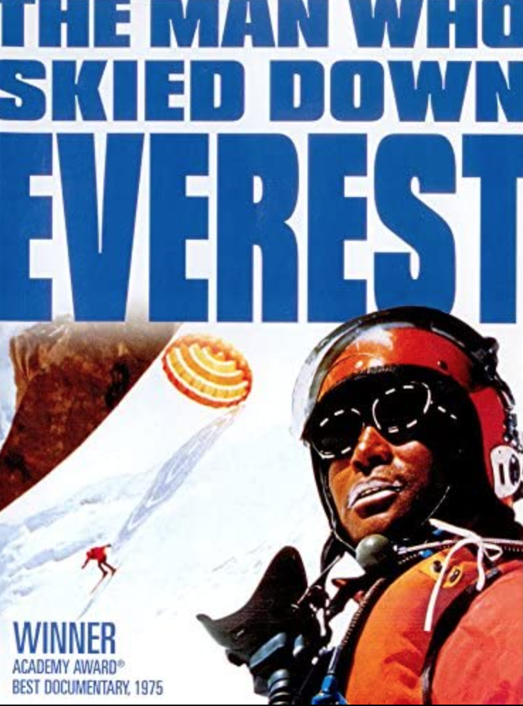 """<p>In 1970, alpine skier Yūichirō Miura skied down everest, covering over 6,000 feet in just over two minutes. The film won the Academy Award for Best Documentary Feature.</p><p><a class=""""link rapid-noclick-resp"""" href=""""https://www.amazon.com/Man-Who-Skied-Down-Everest/dp/B082JLK65G/ref=sr_1_1?dchild=1&keywords=The+Man+Who+Skied+Down+Everest+%281975%29&qid=1618411720&s=instant-video&sr=1-1&tag=syn-yahoo-20&ascsubtag=%5Bartid%7C2139.g.36099738%5Bsrc%7Cyahoo-us"""" rel=""""nofollow noopener"""" target=""""_blank"""" data-ylk=""""slk:STREAM IT HERE"""">STREAM IT HERE</a></p>"""