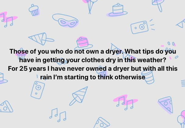 The rainy weather has many seeking tips for drying washing indoors and without a tumble dryer. Photo: Facebook.