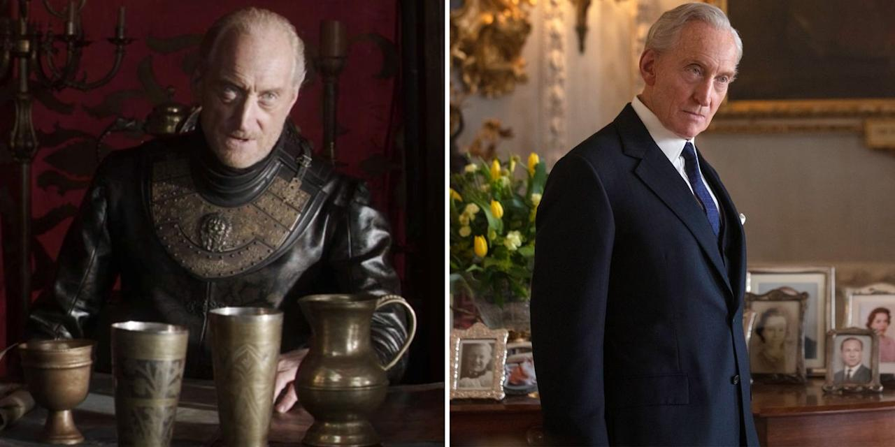 <p><strong><em>Game of Thrones</em>:</strong> Tywin Lannister, patriarch of the Lannister family and father to Cersei, Jaime, and Tyrion.</p><p><strong><em>The Crown</em><em>,</em> Season 3:</strong> Louis Mountbatten, a.k.a., Uncle Dickie, a second cousin of Queen Elizabeth II and uncle to Prince Philip.  <br></p><p><strong>You've also seen him as: </strong>Alan Jonah in <em>Godzilla: King of the Monsters</em><em>,</em> Raymond Stockbridge in <em>Gosford Park</em><em>,</em> Commander Denniston in <em>The Imitation Game</em><em>,</em> and more. </p>