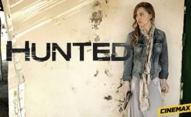 Cinemax Eyes New Incarnation Of 'Hunted' With Frank Spotnitz And Melissa George