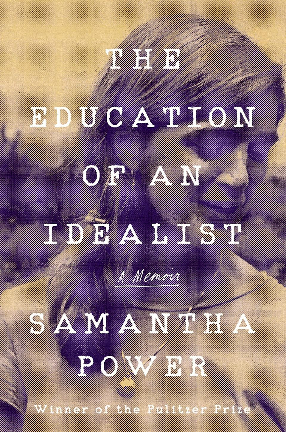 """Pulitzer Prize–winning writer and former ambassador to the United Nations Samantha Power's memoir tracks her journey from her childhood in Dublin to ending up in President Obama's cabinet. With a particular focus on the Obama era, Power (who was a <em>Glamour</em> <a href=""""https://www.glamour.com/story/samantha-power?mbid=synd_yahoo_rss"""" rel=""""nofollow noopener"""" target=""""_blank"""" data-ylk=""""slk:Woman of the Year in 2014"""" class=""""link rapid-noclick-resp"""">Woman of the Year in 2014</a>) looks back on how she fought to put her ideals into action and refused to be hardened by politics as usual."""