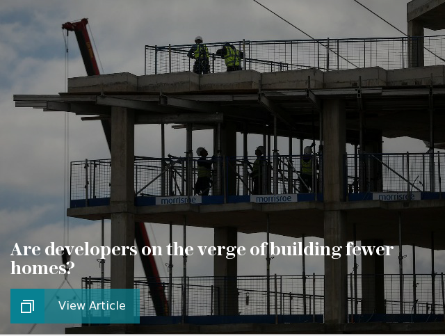 Are developers on the verge of building fewer homes?
