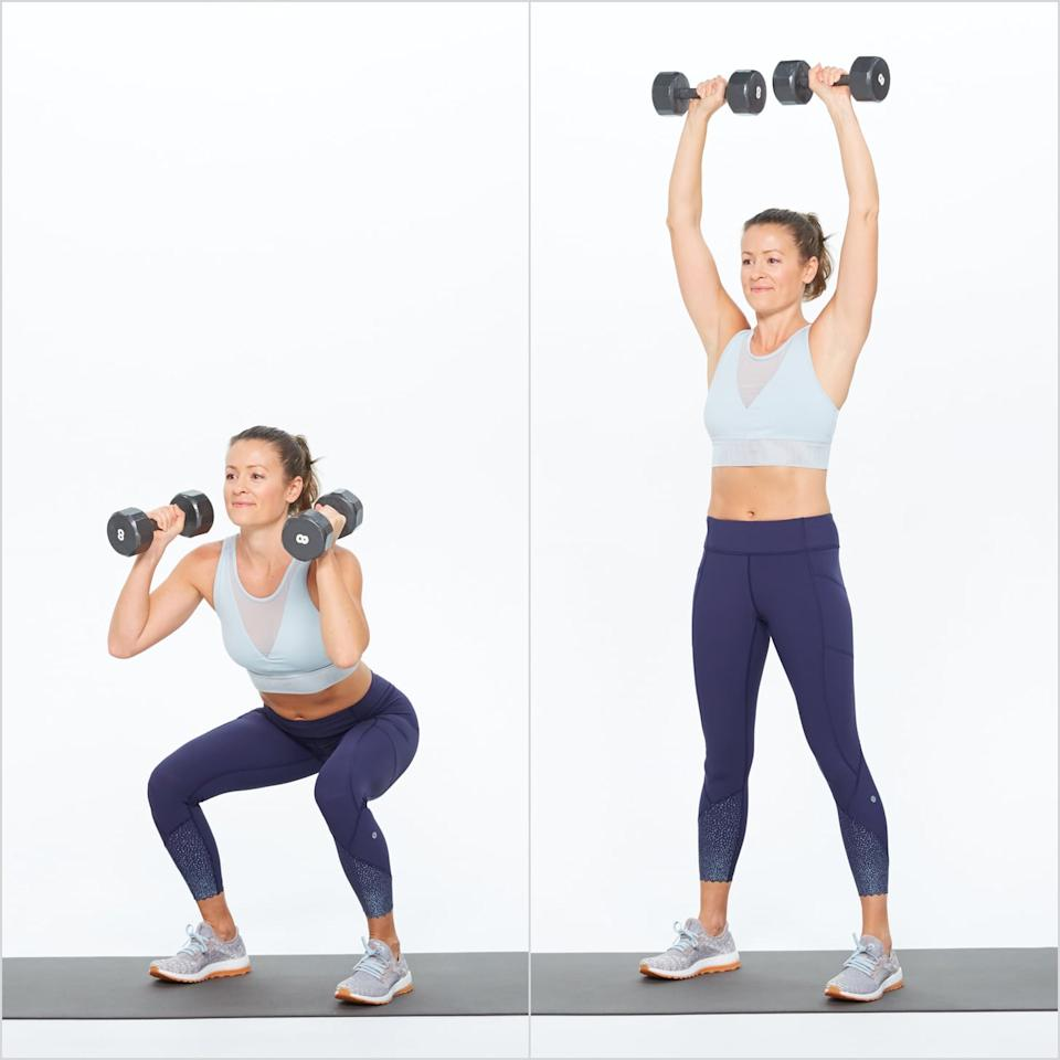 <ul> <li>Stand with your legs just slightly wider than hip-distance apart, arms raised to shoulder height with elbows bent, holding weights by your ears.</li> <li>Bend your knees as if you were sitting in a chair, keeping weight on your heels. </li> <li>Press the dumbbells overhead as you straighten your knees to return to standing.</li> <li>Keep going for a total of 10 reps.</li> </ul>