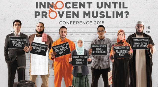 """A flyer from the conference """"A Community Criminalised: Innocent Until Proven Muslim?"""" Source: Supplied"""