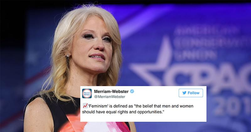 """Woke dictionary Merriam-Webster has responded to Kellyanne Conway's """"definition"""" of feminism"""
