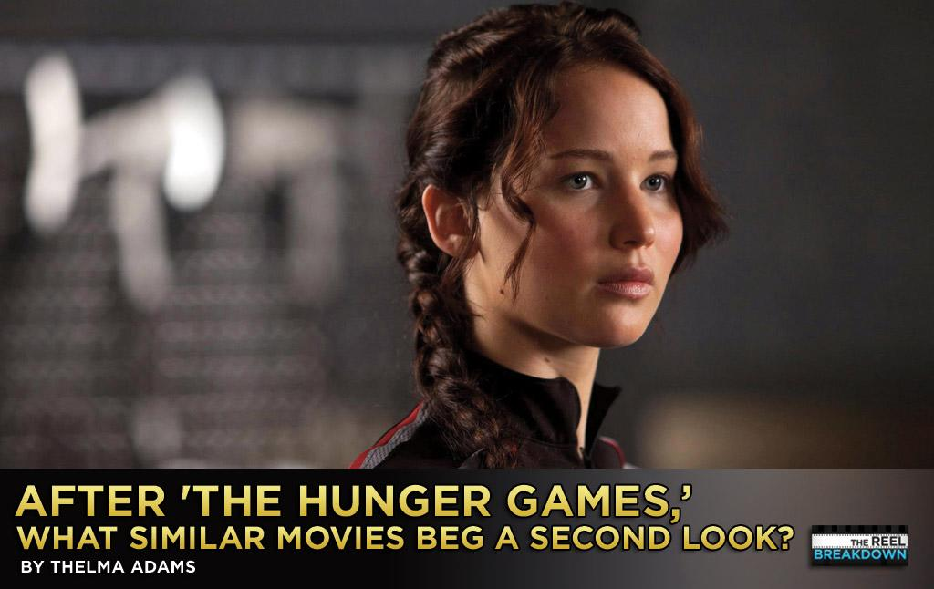 "Now that you've devoured the movie and the books, what else can you watch to fill that ""Hunger Games"" void? We have 10 suggestions."