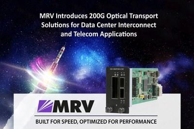 MRV Introduces 200G Optical Transport Solutions for Data Center Interconnect and Telecom Applications