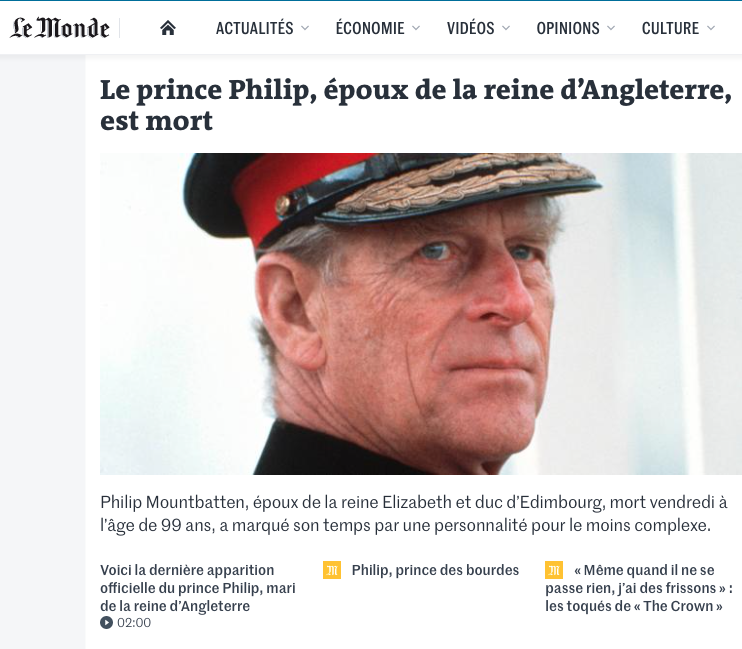 French newspaper Le Monde also paid tribute to the Duke as they had his death as their main story on Friday lunchtime. (Le Monde)