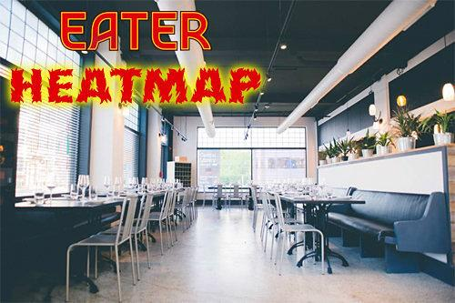 Hot Hot Heat!: The Eater Indianapolis Heatmap: Where to Eat Right Now