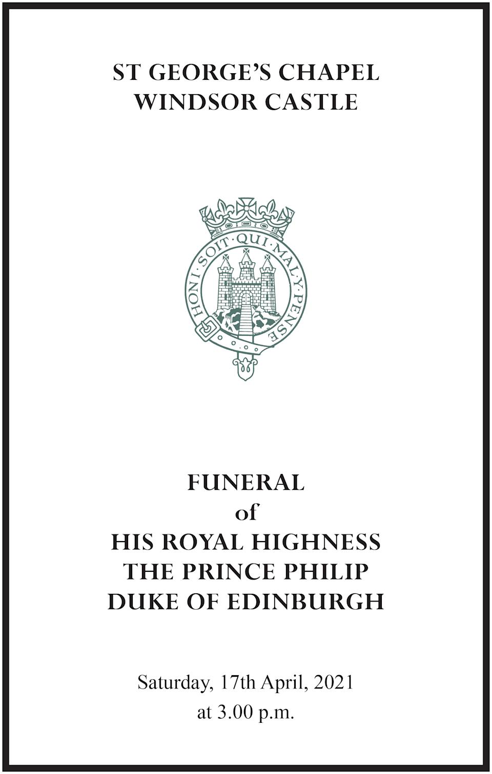 The order of service for the Duke of Edinburgh's funeral service at St George's Chapel, Windsor, on Saturday. (Buckingham Palace)