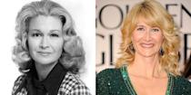 <p>Diane Ladd had been an established actress since the '50s, but at 40 she landed one of her most acclaimed parts in <em>Alice Doesn't Live Here Anymore</em>. You could say the same happened to her daughter, Laura Dern, who rose to fame with roles in films like <em>Jurassic Park </em>and <em>Blue Velvet </em>in the '80s, but won a Golden Globe for Best Supporting Actress at the age of 45.</p>