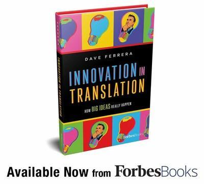 """Dave Ferrera Releases """"Innovation in Translation"""" with ForbesBooks"""