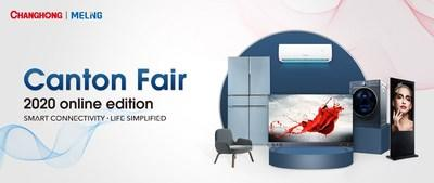 Changhong 127th online Canton Fair