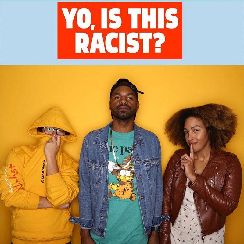 """<p>The name probably gives it away, but this podcast is a good one if you've ever wondered... well, if something's racist. Hosted by Andrew Ti (who has a <a href=""""https://yoisthisracist.com/"""" rel=""""nofollow noopener"""" target=""""_blank"""" data-ylk=""""slk:blog"""" class=""""link rapid-noclick-resp"""">blog</a> of the same name) and Tawny Newsome, <a href=""""https://www.earwolf.com/show/yo-is-this-racist/"""" rel=""""nofollow noopener"""" target=""""_blank"""" data-ylk=""""slk:Yo, Is This Racist?"""" class=""""link rapid-noclick-resp"""">Yo, Is This Racist?</a> takes questions from listeners and about whether something is racist or not and breaks it down.</p>"""