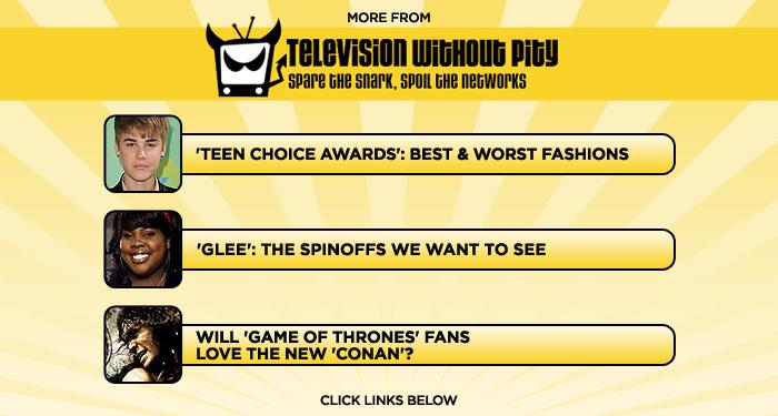 "<b>More at <a href=""http://www.televisionwithoutpity/"" rel=""nofollow"">Television Without Pity</a></b>: <a href=""http://www.televisionwithoutpity.com/show/award_shows/teen_choice_awards_2011_best_a_1.php?__source=tw