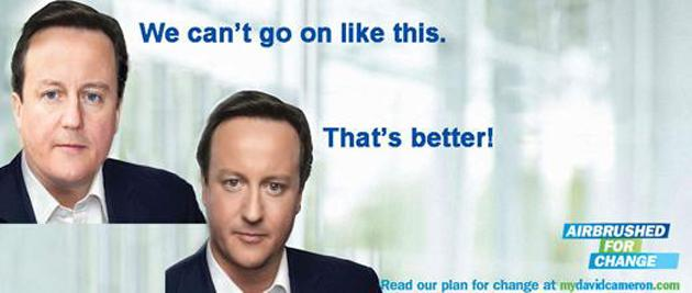 "A spoof version of the David Cameron billboard, titled ""Airbrushed for change."""