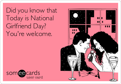 5 Happy National Girlfriends Day Images to Post on Social Media