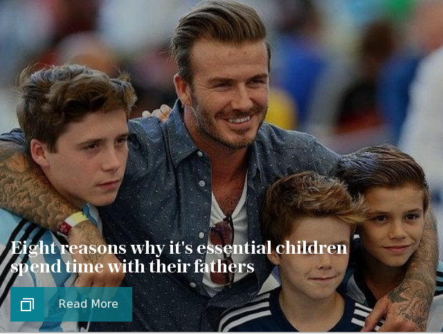 Eight reasons why it's essential children spend time with their fathers