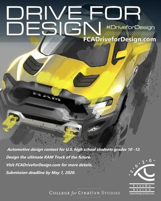 The FCA Drive for Design contest challenges U.S. high school students in grades 10-12 to sketch a Ram truck of the future. Entries due by May 1, 2020, via www.FCAdriveForDesign.com