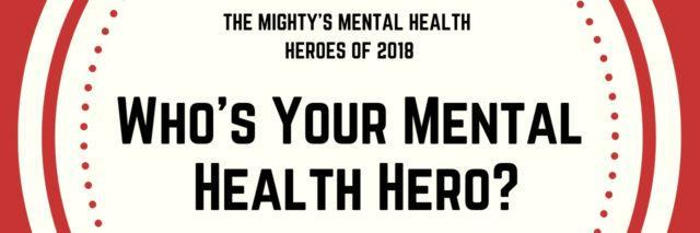 Text reads: Who's Your Mental Health Hero?