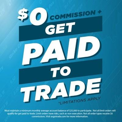 Don't just settle for $0 commissions. Earn $1 for every 1,000 shares traded. www.sogotrade.com for more details.