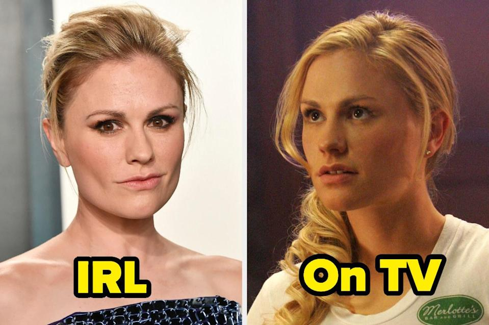 """<div><p>""""Anna is a phenomenal actor with an impressive roster, but Sookie is just so unbearable. It feels like nails on a chalkboard whenever she's onscreen. I love literally all of Anna's other roles outside of <i>True Blood.</i> I think that just speaks volumes to her talent to be so fluid in her transformations.""""</p><p>—<a href=""""https://www.buzzfeed.com/sawyerxvii"""" rel=""""nofollow noopener"""" target=""""_blank"""" data-ylk=""""slk:Sawyer"""" class=""""link rapid-noclick-resp"""">Sawyer</a></p></div><span> Getty Images / HBO</span>"""