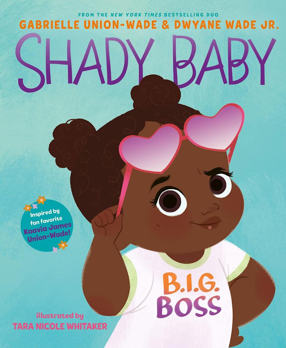 """The children's book """"Shady Baby,"""" inspired by Kaavia James and written by Union and Wade, is due May 18."""