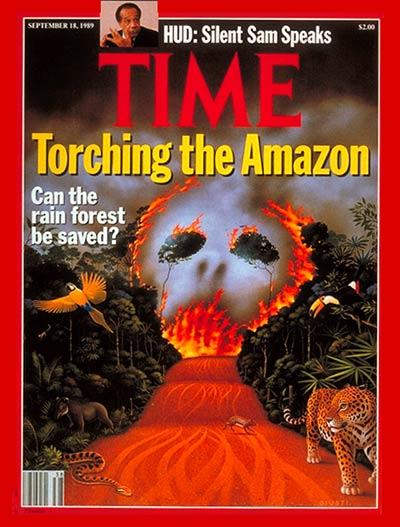 The Amazon rainforest on fire on the cover of TIME's Sept. 18, 1989, issue.
