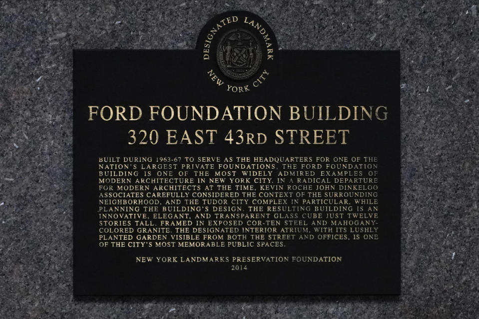A plaque is displayed on the Ford Foundation Building in New York, Friday, Feb. 19, 2021. The foundation is one of nine grant makers that have issued a total of $3 billion in debt since June to cover increases in their grant making. (AP Photo/Seth Wenig)