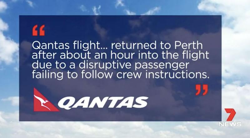 Qantas staff were threatened and abused by the man . Source: 7 News