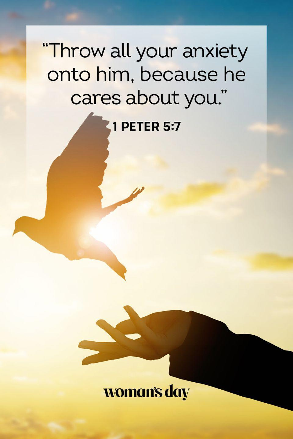 """<p>""""Throw all your anxiety onto him, because he cares about you.""""</p><p><strong>The Good News: </strong>Not only does God not want you to worry, but He wants you to put your worries onto Him to deal with. He will take that burden away from you.</p>"""