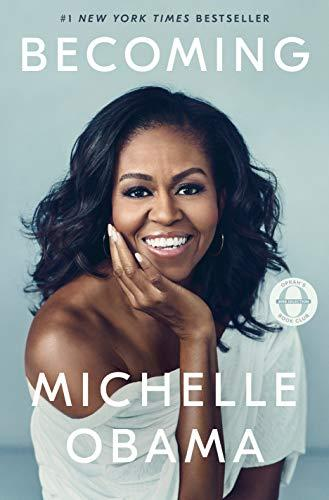 Becoming, by Michelle Obama