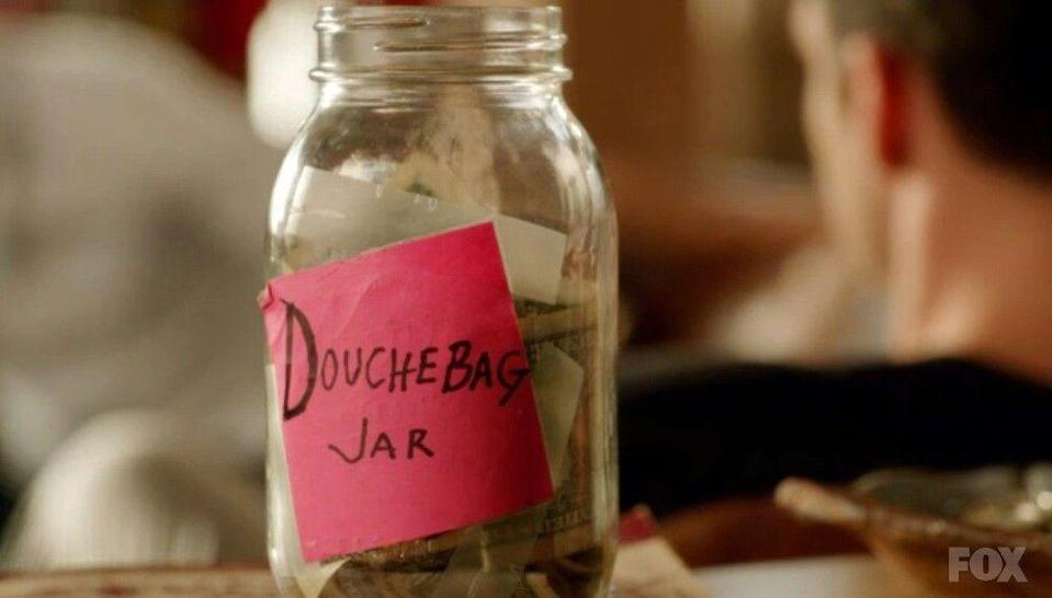 """<p>In the first few seasons of <em>New Girl</em>, the """"cause"""" was preventing jerk-y behavior. The roomies implement a douchebag jar that annoying-but-lovable Schmidt has to put money into every time he says or does something douche-y. The ~real world~ application of this idea is to Venmo your friend who works at a company with a charitable matching program, so that your donation can work twice as hard thanks to the corporate support. </p>"""
