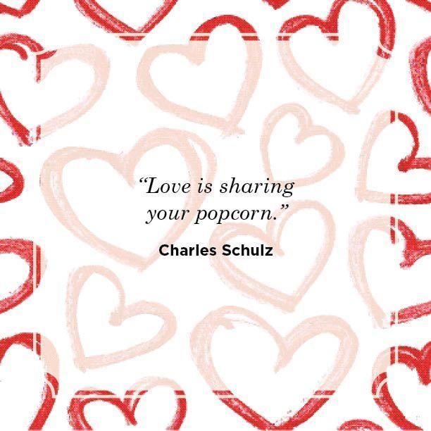 "<p>""Love is sharing your popcorn.""</p>"