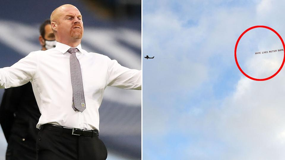 Seen here, Burnley coach Sean Dyche and the offensive banner at the Man City match.
