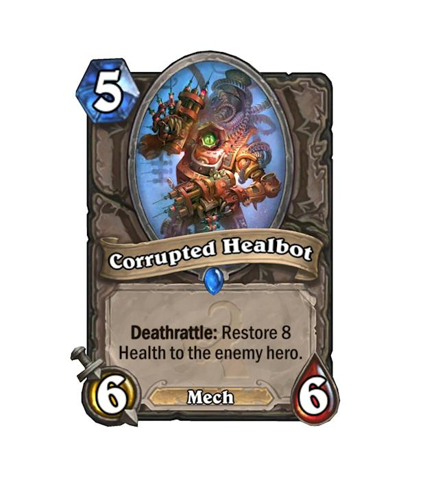 """<p>The big bro of <a href=""""http://hearthstone.gamepedia.com/Zombie_Chow"""" rel=""""nofollow noopener"""" target=""""_blank"""" data-ylk=""""slk:Zombie Chow"""" class=""""link rapid-noclick-resp"""">Zombie Chow</a>, Corrupted Healbot's cost may be just a tad too high for the downside of healing your opponent that much.</p>"""