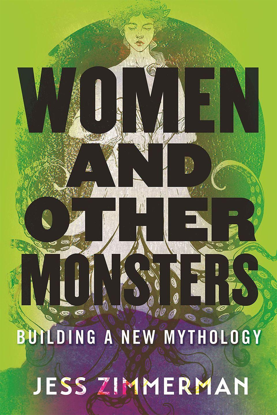 """<p>If you like to get a healthy dose of feminist analysis with your spooky fix, look no further than Jess Zimmerman's complicated love letter to 11 of Greek mythology's most infamous female monsters. So often, women are told that experiencing and expressing human emotions—like hunger, rage, and ambition—will make them monstrous. Taking cues from Medusa, the Furies, and more, Zimmerman flips that idea on its head, encouraging female readers to ask ourselves: What is it we're really afraid of?</p><p><a class=""""link rapid-noclick-resp"""" href=""""https://www.amazon.com/Women-Other-Monsters-Building-Mythology/dp/B08BG5Z8Q7/ref=sr_1_1?dchild=1&keywords=Women+and+Other+Monsters&qid=1633018019&s=books&sr=1-1&tag=syn-yahoo-20&ascsubtag=%5Bartid%7C10056.g.37805016%5Bsrc%7Cyahoo-us"""" rel=""""nofollow noopener"""" target=""""_blank"""" data-ylk=""""slk:BUY NOW"""">BUY NOW</a></p>"""