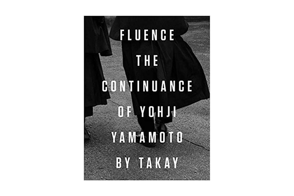 "$90, Amazon. <a href=""https://www.amazon.com/Fluence-Continuance-Yohji-Yamamoto-Photographs/dp/8862087071"" rel=""nofollow noopener"" target=""_blank"" data-ylk=""slk:Get it now!"" class=""link rapid-noclick-resp"">Get it now!</a>"