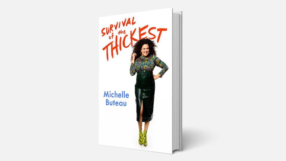 Survival of the Thickest by Michelle Buteau