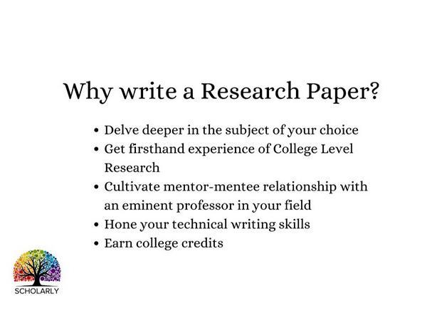 Scholarly - Why write a research paper