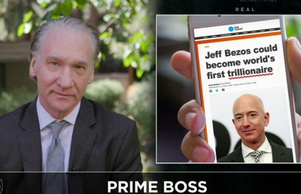 Bill Maher Says Jeff Bezos and Amazon Are 'Anti-Capitalist': 'What Is Wrong With This Man?' (Video)