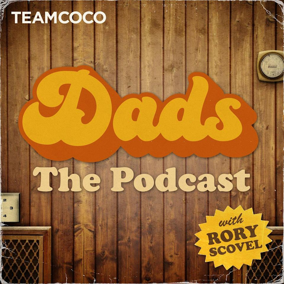 """<p>From comedian Conan O'Brien's Team Coco, this show is, obviously, geared toward dads. In it, actor, comedian and writer Rory Scovel talks fatherhood with funny friends like Andy Richter, Ron Funches and David Cross.</p><p><a class=""""link rapid-noclick-resp"""" href=""""https://teamcoco.com/podcasts"""" rel=""""nofollow noopener"""" target=""""_blank"""" data-ylk=""""slk:LISTEN NOW"""">LISTEN NOW</a></p><p><strong>RELATED:</strong> <a href=""""https://www.goodhousekeeping.com/life/parenting/g32157389/best-podcasts-for-teens/"""" rel=""""nofollow noopener"""" target=""""_blank"""" data-ylk=""""slk:Podcasts for Teens That'll Keep Them Glued to Their Headphones"""" class=""""link rapid-noclick-resp"""">Podcasts for Teens That'll Keep Them Glued to Their Headphones</a></p>"""