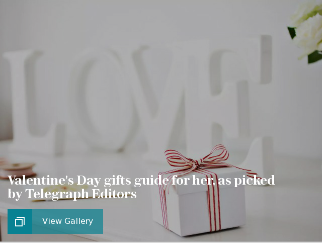 Valentine's Day gifts guide for her, as picked by Telegraph Editors
