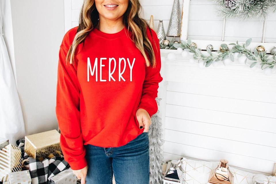 <p>Spread holiday cheer when you're dressed in this bright <span>Merry Christmas Sweatshirt</span> ($25).</p>