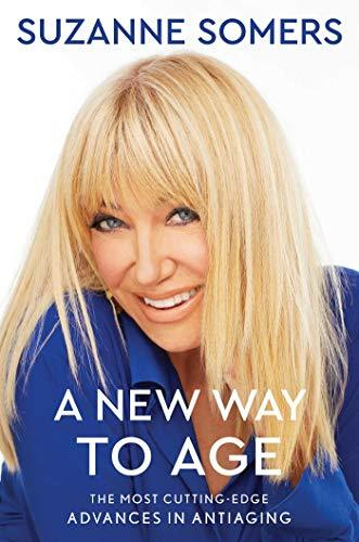 """A New Way to Age,"" by Suzanne Somers (Amazon / Amazon)"