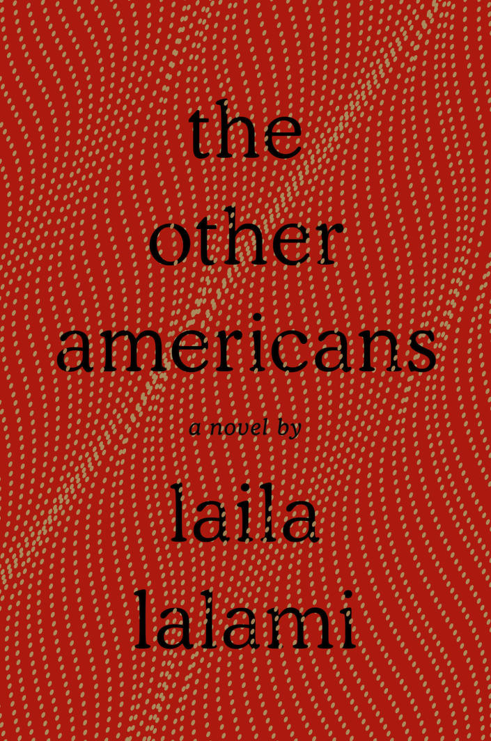"""This cover image released by Pantheon shows """"The Other Americans,"""" by Laila Lalami. The novel is among this year's finalists for the 70th annual National Book Awards. The winners will be announced Nov. 20 at a benefit dinner presented by the National Book Foundation in New York. (Pantheon via AP)"""