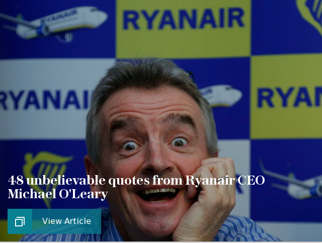48 unbelievable quotes from Ryanair CEO Michael O'Leary